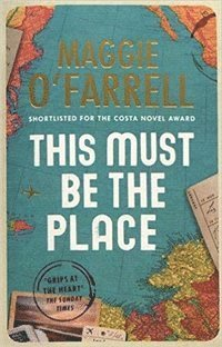 This Must Be the Place: Costa Award Shortlisted 2016 (häftad)