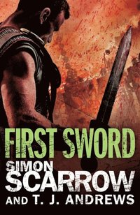 Arena: First Sword (Part Three of the Roman Arena Series) (e-bok)
