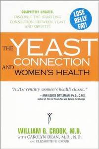 Yeast Connection and Women's Health (häftad)