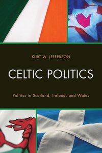 Celtic Politics (häftad)