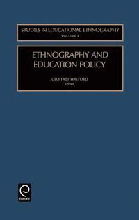 Ethnography and Education Policy (inbunden)