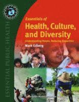 Essentials Of Health, Culture, And Diversity (häftad)