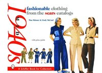 Fashionable Clothing from the Sears Catalogs:: Mid 1940s (häftad)