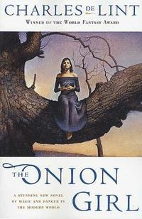 The Onion Girl (häftad)