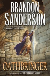 Oathbringer: Book Three of the Stormlight Archive (inbunden)