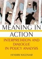 Meaning in Action: Interpretation and Dialogue in Policy Analysis (häftad)