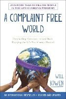A Complaint Free World: How to Stop Complaining and Start Enjoying the Life You Always Wanted (häftad)