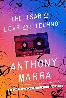 The Tsar of Love and Techno: Stories (inbunden)