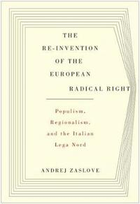 The Re-invention of the European Radical Right (inbunden)
