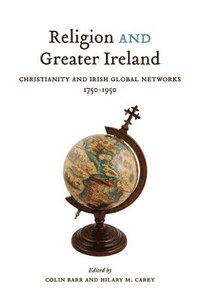Religion and Greater Ireland (häftad)