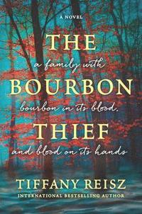 The Bourbon Thief: A Southern Gothic Novel (häftad)