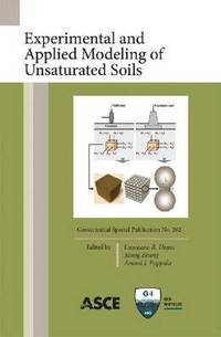 Experimental and Applied Modeling of Unsaturated Soils (häftad)