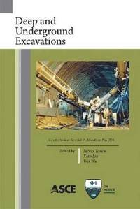 Deep and Underground Excavations (häftad)