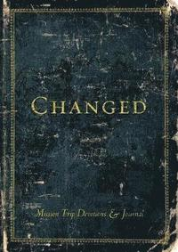changed mission trip devotions journal lena wood häftad
