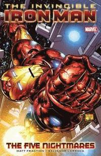Invincible Iron Man Vol.1: The Five Nightmares (häftad)