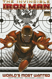 Invincible Iron Man: Vol. 2 Book 1 World's Most Wanted (inbunden)