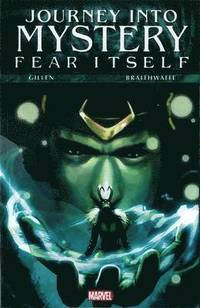 Fear Itself: Journey Into Mystery (häftad)