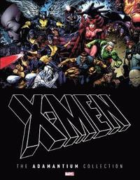 X-men: The Adamantium Collection (inbunden)