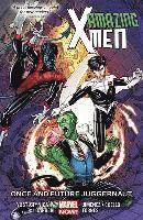 Amazing X-men Volume 3: Once And Future Juggernaut (häftad)