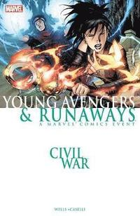 Civil War: Young Avengers &; Runaways (new Printing) (häftad)