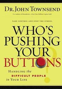 Who's Pushing Your Buttons? (häftad)