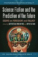 Science Fiction and the Prediction of the Future (häftad)