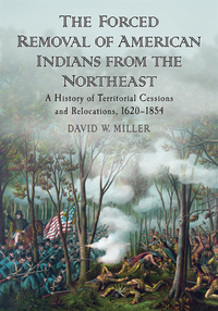 Forced Removal of American Indians from the Northeast (e-bok)