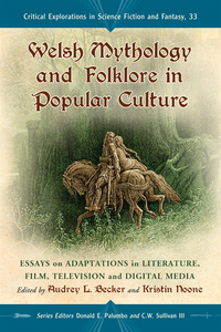 Welsh Mythology and Folklore in Popular Culture (e-bok)