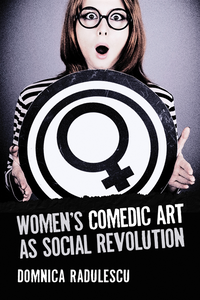 Women's Comedic Art as Social Revolution (e-bok)