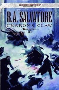 Charon's Claw: Neverwinter Saga, Book III (Dungeons &