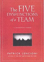 The Five Dysfunctions of a Team (häftad)