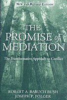 The Promise of Mediation: The Transformative Approach to Conflict (inbunden)