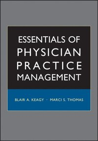 Essentials of Physician Practice Management (e-bok)