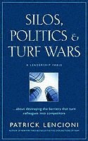 Silos, Politics and Turf Wars (inbunden)