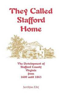 They Called Stafford Home (häftad)
