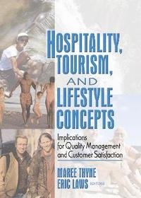 Hospitality, Tourism, and Lifestyle Concepts (inbunden)