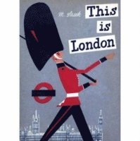 This Is London (inbunden)