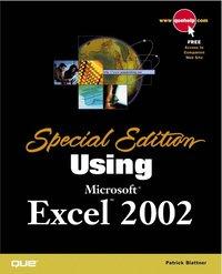 Special edition using microsoft excel 2002: patrick blattner.