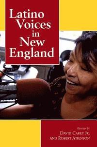 Latino Voices in New England (inbunden)