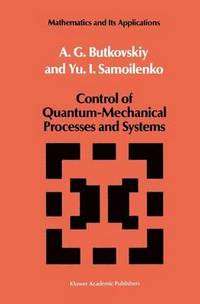 Control of Quantum-Mechanical Processes and Systems (inbunden)