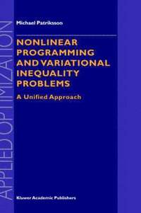 Nonlinear Programming and Variational Inequality Problems (inbunden)