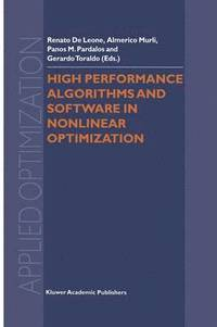 High Performance Algorithms and Software in Nonlinear Optimization (inbunden)