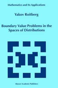 Boundary Value Problems in the Spaces of Distributions (inbunden)
