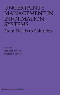 Uncertainty Management in Information Systems (inbunden)