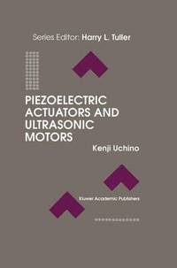 piezoelectric actuators and ultrasonic motors kenji
