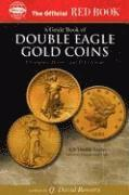 An Official Red Book: A Guide Book of Double Eagle Gold Coins: A Complete History and Price Guide (häftad)