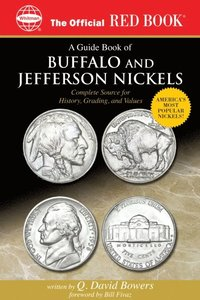 Guide Book of Buffalo and Jefferson Nickels (e-bok)