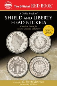 Guide Book of Shield and Liberty Head Nickels (e-bok)