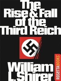Rise and Fall of the Third Reich (e-bok)