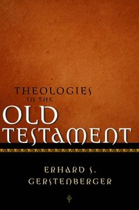 Theologies in the Old Testament (inbunden)